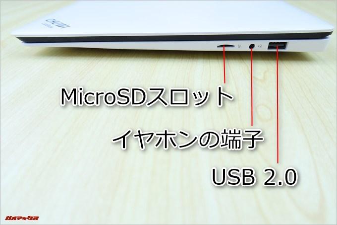 CHUWI LapBookの右側面には本体の右側面にはUSB2.0×1、ヘッドセット(イヤホン端子)×1、MicroSDスロット×1